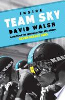 """Inside Team Sky"" by David Walsh"
