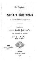 Ein Engländer über deutsches Geistesleben im ersten Drittel dieses Jahrhunderts
