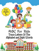 ABC For Kids   Trace Letters Of The Alphabet and Sight Words