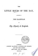 The little hours of the day  according to the kalendar of the Church of England Book PDF