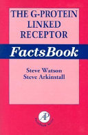 The G-Protein Linked Receptor Facts Book