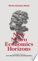 New Neuroeconomics Horizons
