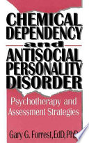 Chemical Dependency And Antisocial Personality Disorder
