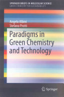 Paradigms in Green Chemistry and Technology Book