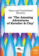 Open and Unabashed Reviews on the Amazing Adventures of Kavalier and Clay Book
