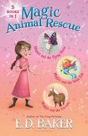Magic Animal Rescue Bind-up Books 1-3