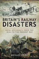 Britain s Railway Disasters
