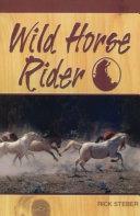 Wild Horse Rider