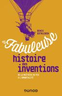 Pdf La fabuleuse histoire des inventions Telecharger