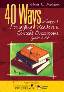 40 Ways to Support Struggling Readers in Content Classrooms  Grades 6 12