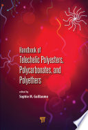 Handbook of Telechelic Polyesters, Polycarbonates, and Polyethers