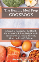The Healthy Meal Prep Cookbook Book
