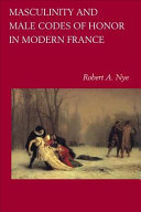 Masculinity and Male Codes of Honor in Modern France