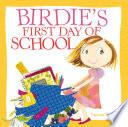 Birdie s First Day of School