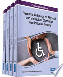Research Anthology on Physical and Intellectual Disabilities in an Inclusive Society