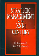 Strategic Management for the XXIst Century