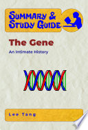 Summary & Study Guide - The Gene