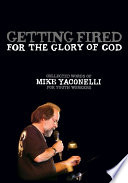 Getting Fired for the Glory of God Book