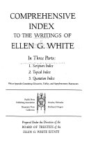 Comprehensive Index to the Writings of Ellen G  White Book PDF