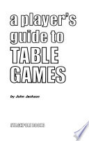 A player's guide to table games