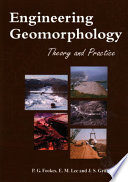 Engineering geomorphology  : theory and practice