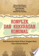 Konflik dan Kekerasan Komunal: pada Komunitas Hindu di Nusa Tenggara Barat Pasca Otonomi Daerah