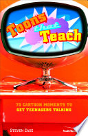 Toons That Teach, 75 Cartoon Moments to Get Teenagers Talking by Steve L. Case PDF