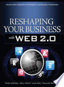 Reshaping Your Business with Web 2 0