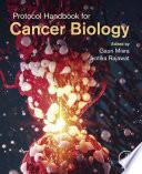 Protocol Handbook for Cancer Biology