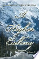 2019 Family Devotional   A Higher Calling Book PDF