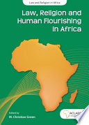 Law  Religion and Human Flourishing in Africa