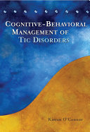 Cognitive-Behavioral Management of Tic Disorders