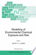 Modelling Of Environmental Chemical Exposure And Risk Book PDF