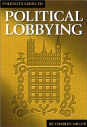 Politico's Guide to Political Lobbying
