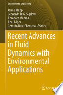 Recent Advances In Fluid Dynamics With Environmental Applications Book PDF