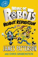 House of Robots: Robot Revolution