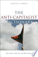 The Anti Capitalist Dictionary