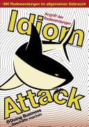 Idiom Attack Vol. 2 - Doing Business (German Edition) Angriff der Redewendungen 2 - Geschäfte machen Pdf