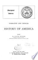 Narrative And Critical History Of America Aboriginal America C1889