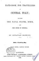 A Hand Book for Travellers in Central Italy     By Octavian Blewitt     Second edition  carefully revised