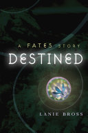 Pdf Destined: A Fates Story Telecharger