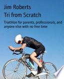 Tri from Scratch