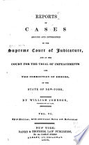 Reports of Cases Argued and Determined in the Supreme Court of Judicature and in the Court for the Trial of Impeachments and Correction of Errors in the State of New York