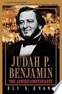 Judah P  Benjamin