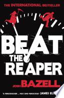 Beat The Reaper Book