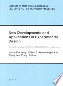New Developments And Applications In Experimental Design