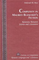 Complexity in Maurice Blanchot's Fiction