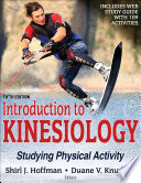 """Introduction to Kinesiology: Studying Physical Activity"" by Shirl J. Hoffman, Duane V. Knudson"