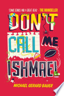 Don T Call Me Ishmael