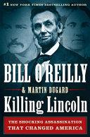 Killing Lincoln [Pdf/ePub] eBook